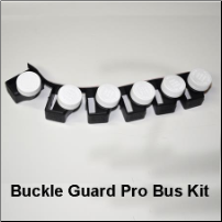 Buckle Guard PRO Bus Kit
